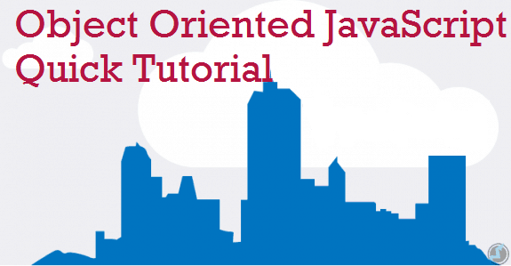 object oriented javascript quick tutorial